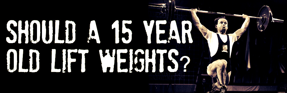 Should a 15 Year Old Lift Weights? Is It safe?