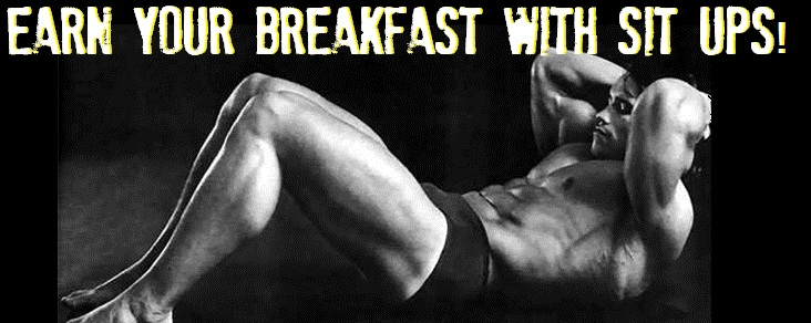 Arnold Schwarzenegger Earning His Breakfast by Doing Sit Ups!