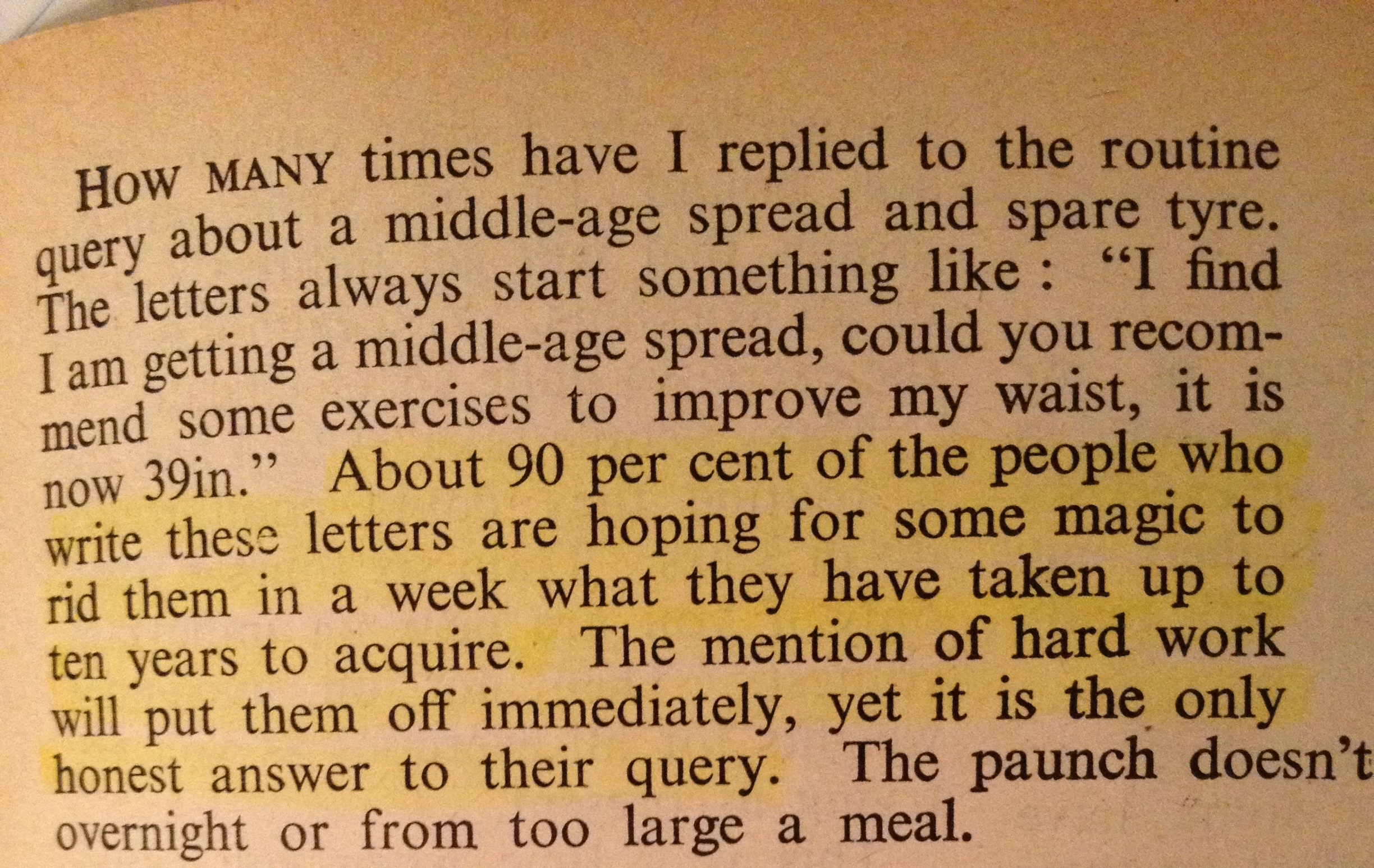 The mention of hard work will put them off immediately, yet it is the only honest answer to their query - Health & Strength Magazine 1963